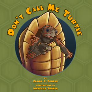 Cover image for Don't Call Me Turtle