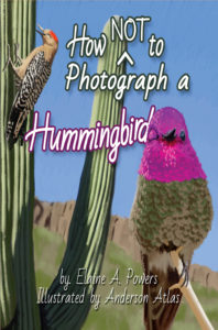 Front cover How (not) to Photograph a Hummingbird